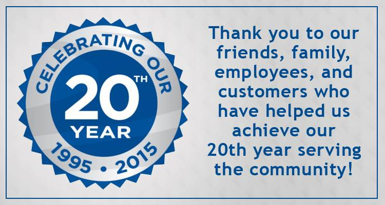 Seal reading celebrating our 20th year 1995-2015 with a caption thank you to our friends, family, employees, and customers who have helped us achiev our 20th year serving the community
